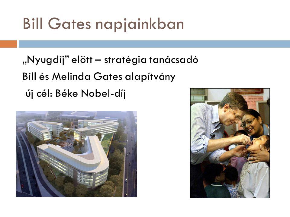 """Bill Gates napjainkban """"Nyugdíj"""" elött – stratégia tanácsadó Bill és Melinda Gates alapítvány új cél: Béke Nobel-díj"""
