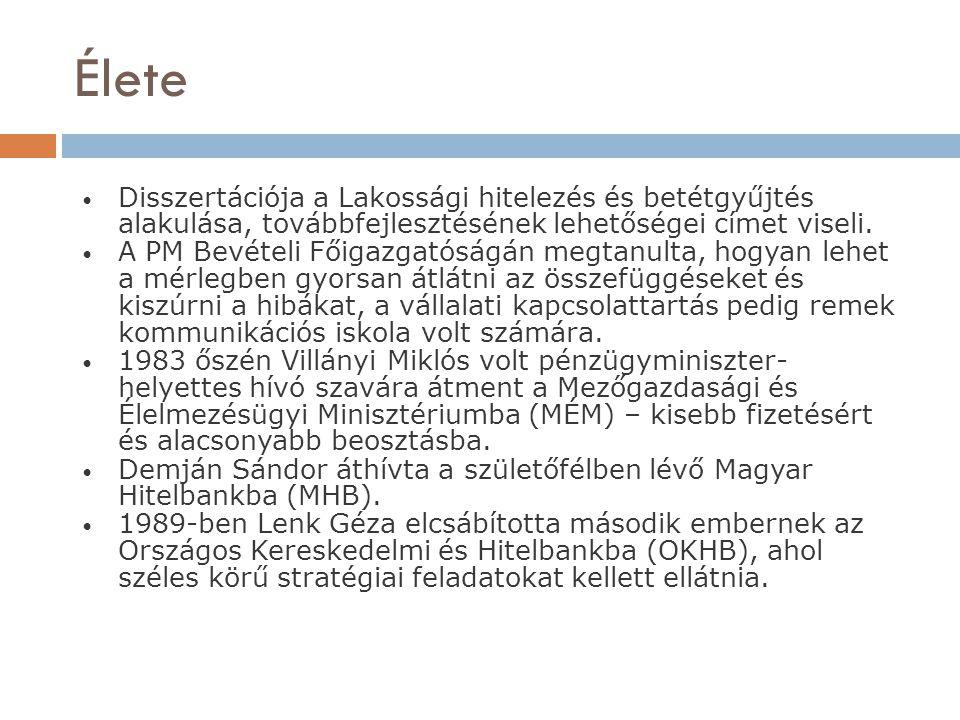 OTP Csepi Lajos, az Állami Vagyonügynökség (ÁVÜ) vezérigazgatója felkérte Csányit a Budapest Bank (BB) elnök-vezérigazgatói posztjára.