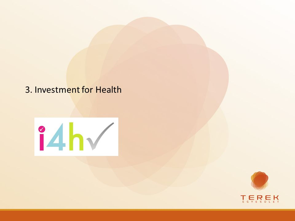 3. Investment for Health