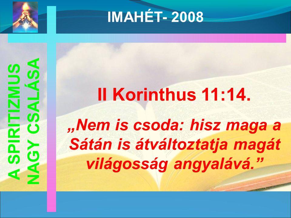 II Korinthus 11:14.