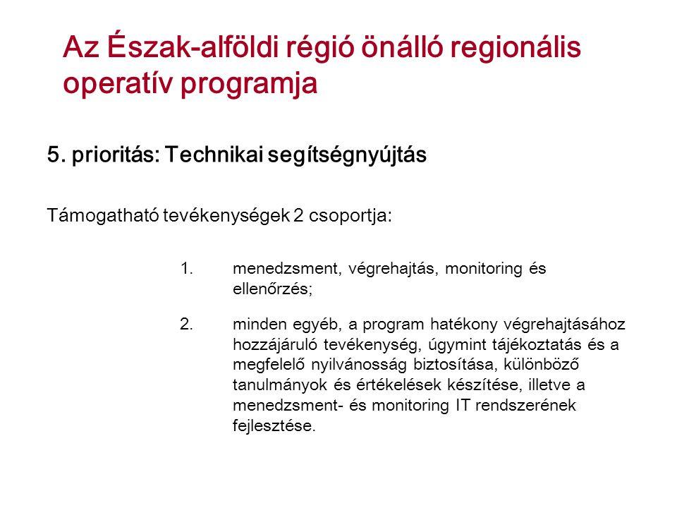 Az Észak-alföldi régió önálló regionális operatív programja 5.