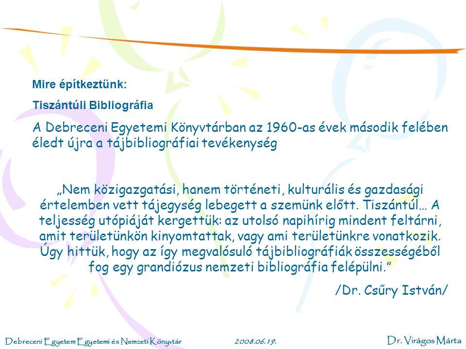 Debreceni Egyetem Egyetemi és Nemzeti Könyvtár2008.06.19.
