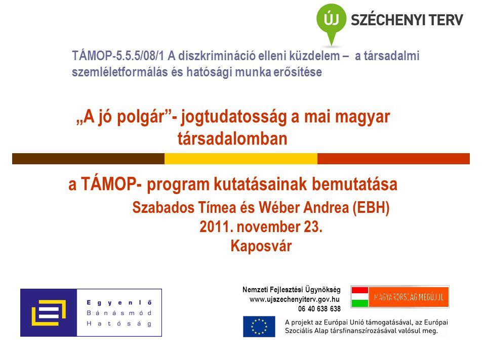 """7 társadalomtudományi kutatás Az """"Esélyegyenlőség a munka világában című kutatás keretében a TÁMOP 2.5.2."""