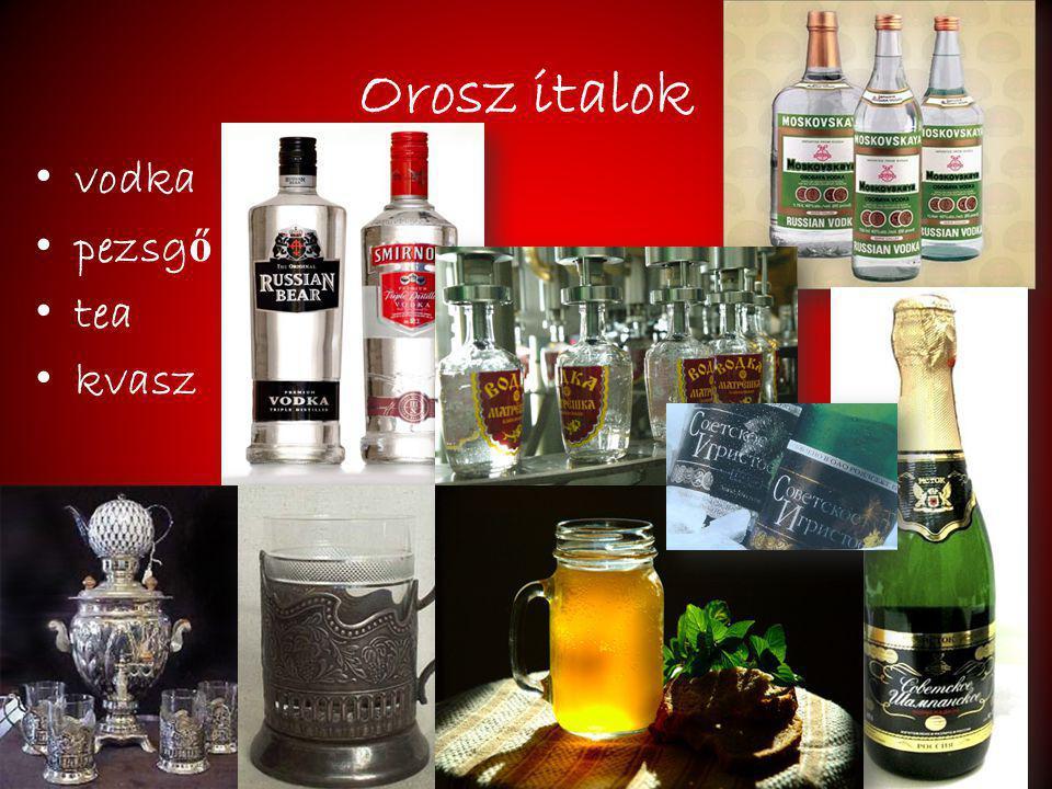 Orosz italok vodka pezsg ő tea kvasz