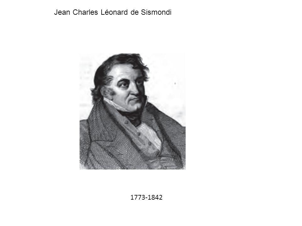 Jean Charles Léonard de Sismondi 1773-1842