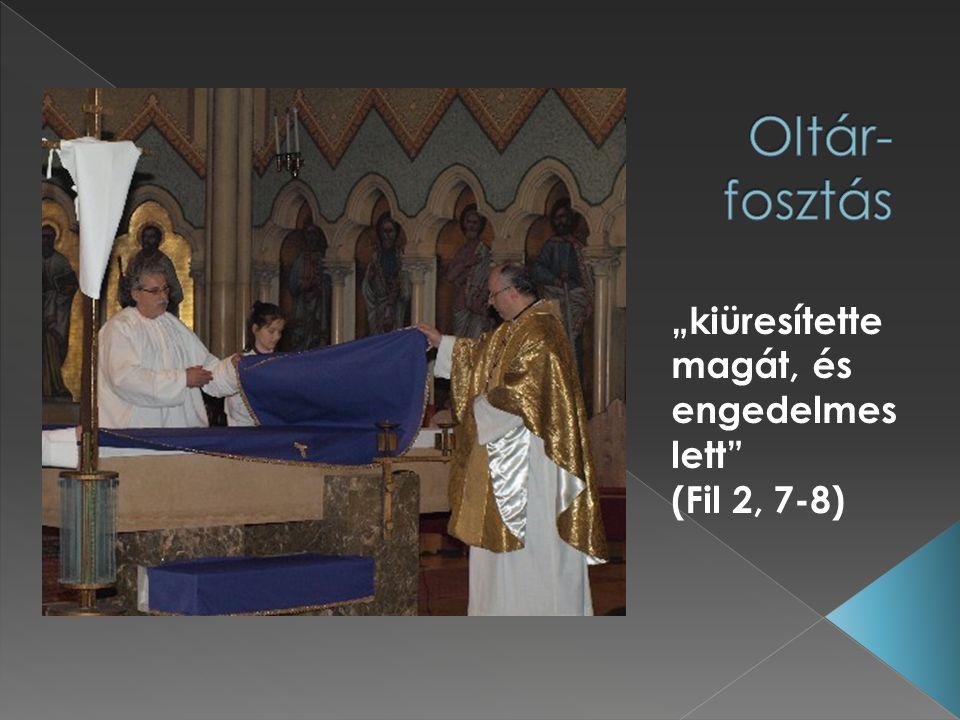 """""""kiüresítette magát, és engedelmes lett (Fil 2, 7-8)"""