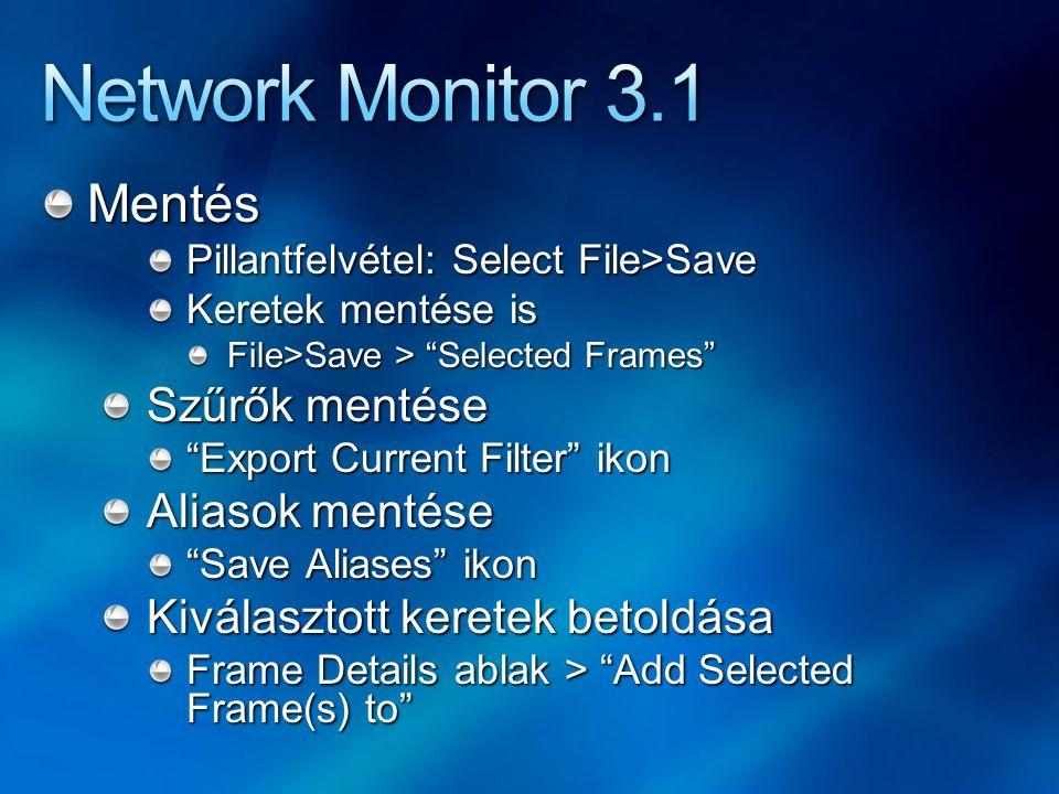 "Mentés Pillantfelvétel: Select File>Save Keretek mentése is File>Save > ""Selected Frames"" Szűrők mentése ""Export Current Filter"" ikon Aliasok mentése"