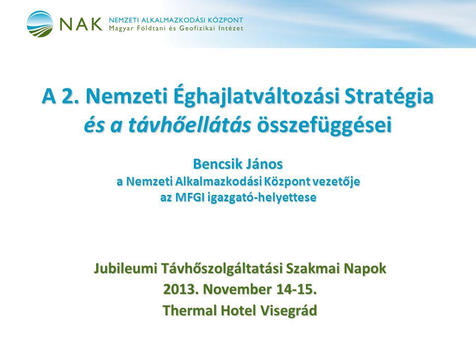 II. A Nemzeti Éghajlatváltozási Stratégia részei 3. Hazai Dekarbonizációs Útiterv