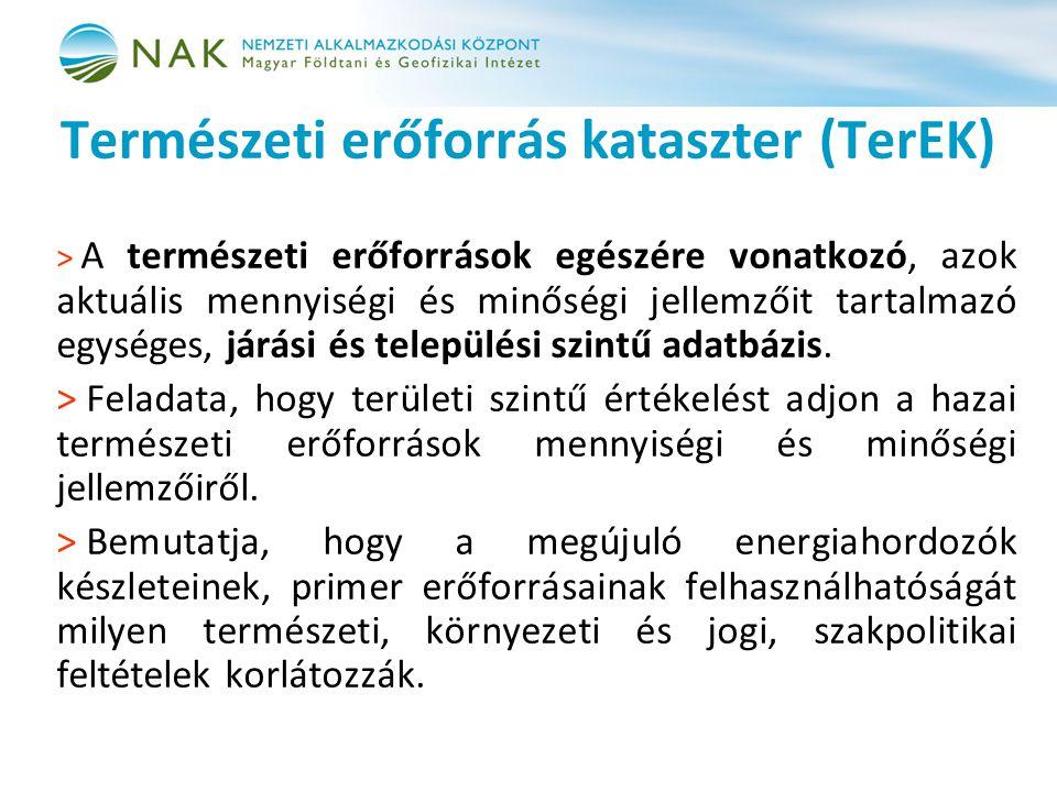 Természeti erőforrás kataszter (TerEK) > A természeti erőforrások egészére vonatkozó, azok aktuális mennyiségi és minőségi jellemzőit tartalmazó egysé