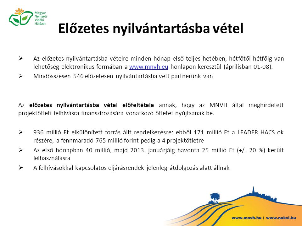 Vidékfejlesztési projektötletek benyújtására jogosult előzetesen nyilvántartásba vett partnerek (546 db)