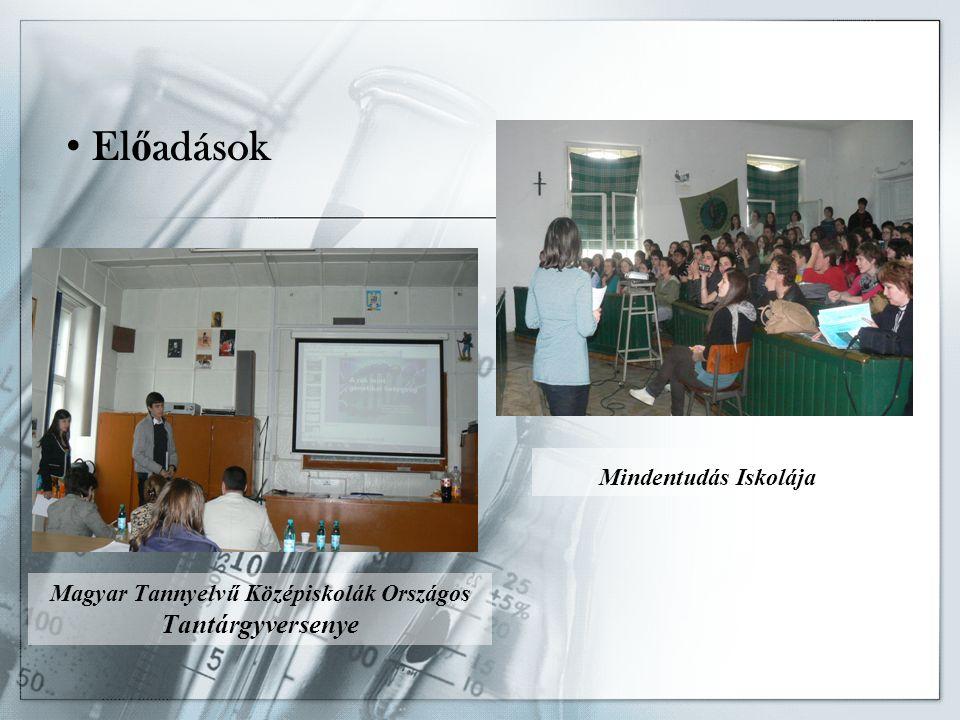 Magyar Tannyelvű Középiskolák Országos Tantárgyversenye El ő adások Mindentudás Iskolája