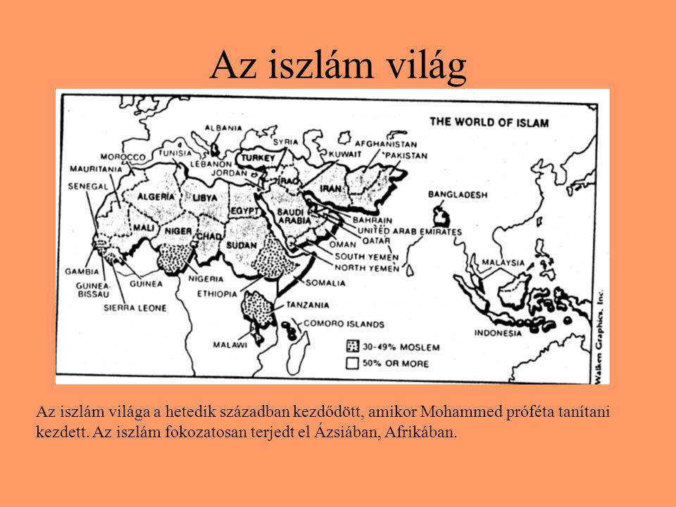Az iszlám világ Az iszlám világa a hetedik században kezdődött, amikor Mohammed próféta tanítani kezdett.