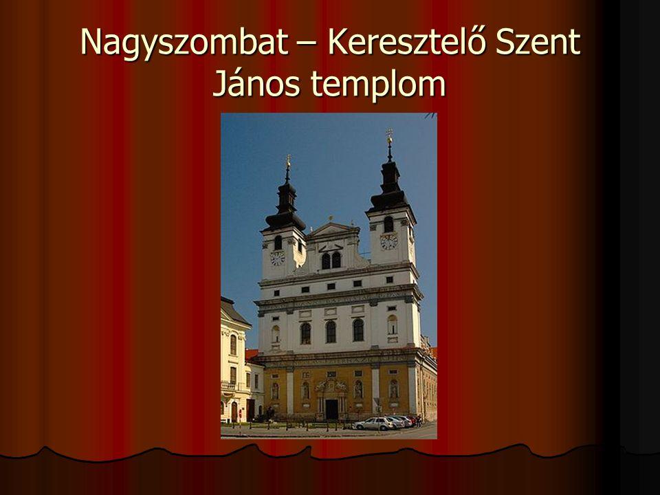Nagyszombat – Keresztelő Szent János templom