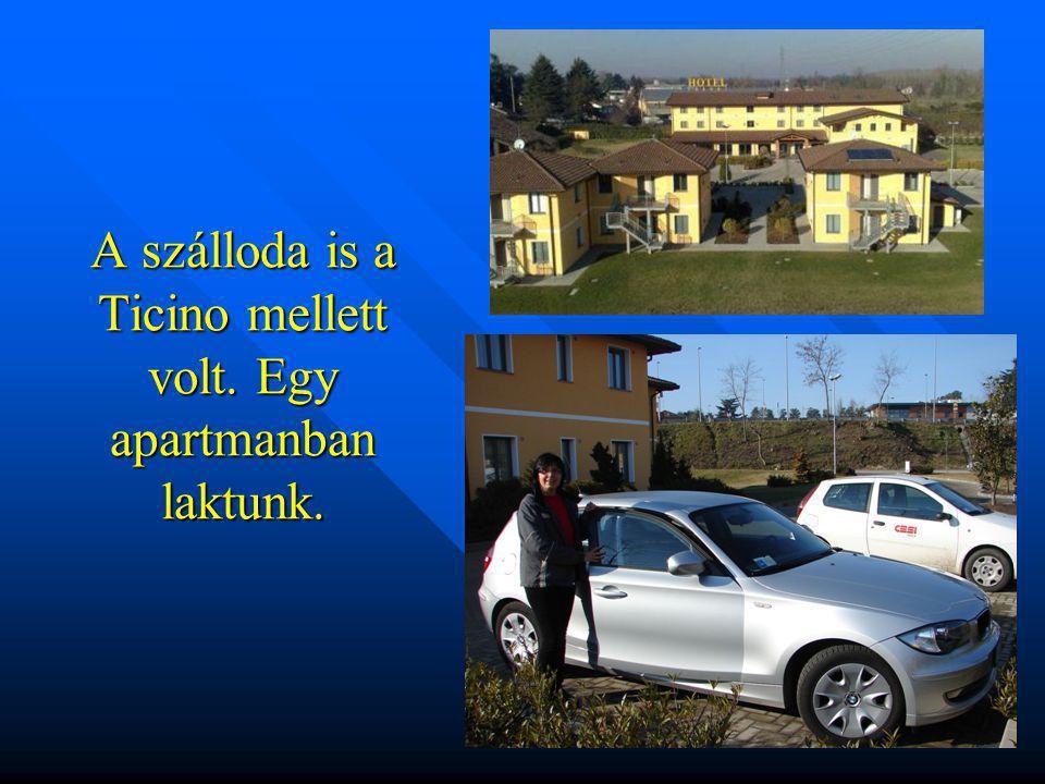 A szálloda is a Ticino mellett volt. Egy apartmanban laktunk.