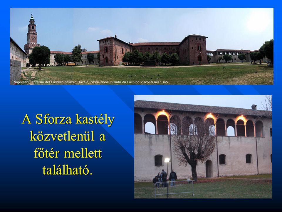A Sforza kastély közvetlenül a főtér mellett található.