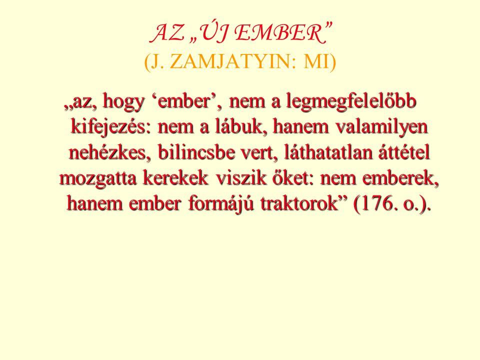 """AZ """"ÚJ EMBER (J."""