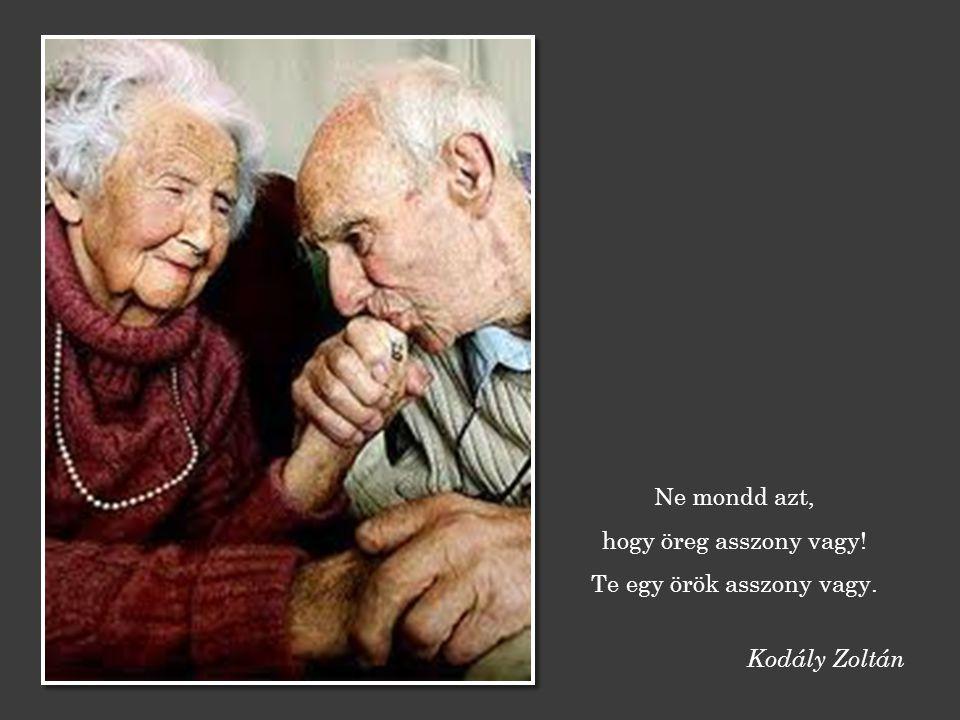 Az öregségnek két fő tünete van: Az egyik a memóriazavar, a másikat elfelejtettem. Sándor György