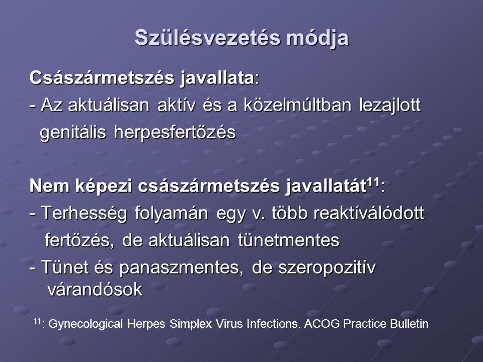 Rubeolavírus infekció - RNS vírus - Kötelező védőoltás (1977 óta) - Connatális rubeola egyre ritkább lesz
