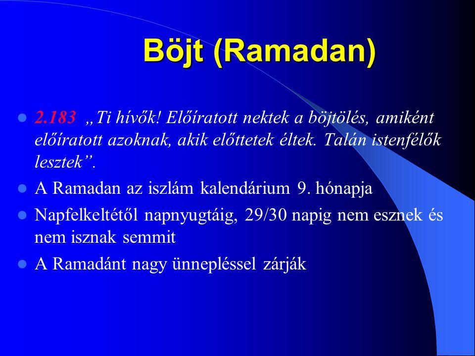 """Vallásos adó (Zakat) 24.56 """"Végezzétek az istentiszteletet, adjátok meg a zakátot és engedelmeskedjetek a küldötteknek! Talán irgalomban részesültök."""""""