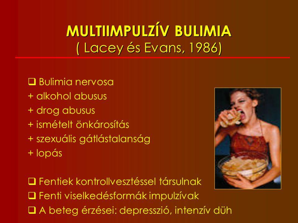 ORTHOREXIA NERVOSA (Bratman 1997) Egészségesétel-függőség - csak a számára elfogadható minőségű ételt fogyasztja a beteg (csak tofu, csírák, bio, makrobiotikus) - az egészség kényszeres túlhajszolása - szélsőségesen szigorú étkezési szokások - súlyos alultápláltság és hiánybetegségek