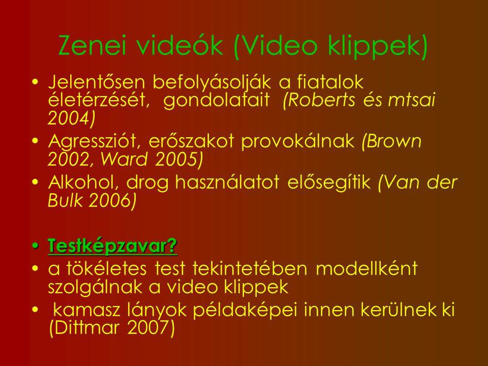 MTV 342 millió néző világszerte (www.mtv.co.uk) 12-19 évesek 78 %www.mtv.co.uk 7,8 óra / hét A zene csatornán eltöltött idő korrelál a testképpel való elégedetlenséggel (Borzekowski ás mtsai 2006) és a vékonyság vágyával (Triggermann 2006) Clay (2005) azt találta, hogy a serdülők esékenyebbek a média vékonyságot megjelenítő műsoraira