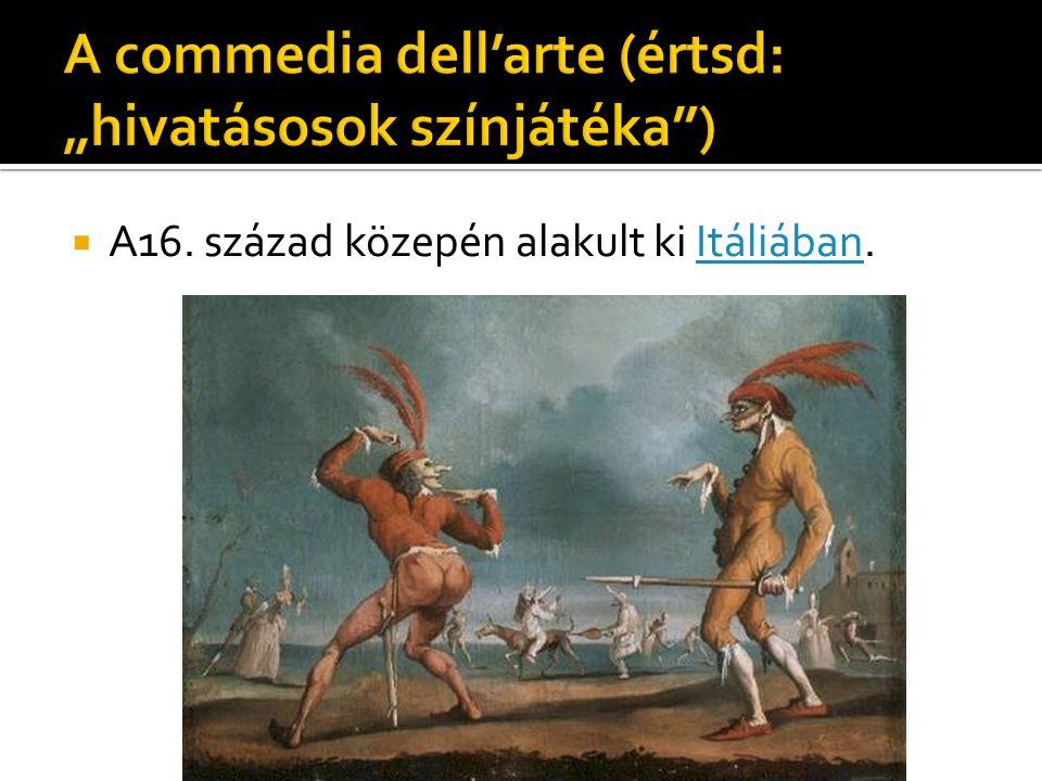 """ """"Arlechino, tarka rongyokból összefércelt sajátos jelmezével, nem más, mint a római centuinculus (száz folt), aki Apuleius tanúbizonysága szerint mimus volt, azoknak a fajtájából, akik korommal a feketére mázolták képüket, miért is az olasz Arlecchino fekete lárvát hordott, amíg csak le nem tünt a színpadról."""