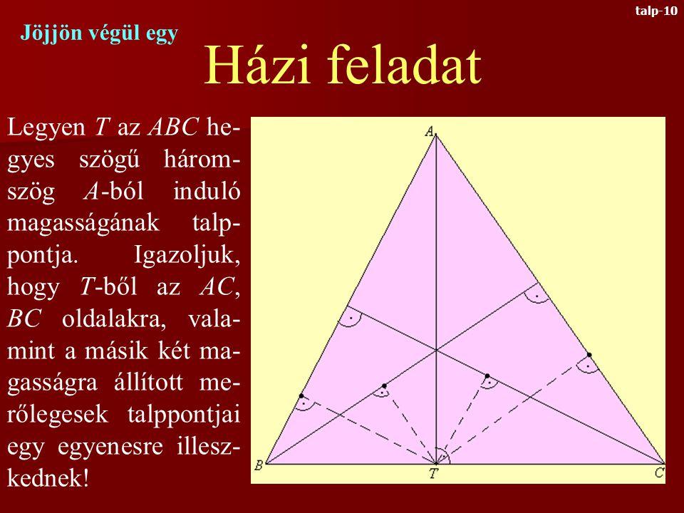 négyszögek szintén húrnégyszögek a kékkel jelzett szögek is egyenlők Tehát talp-9