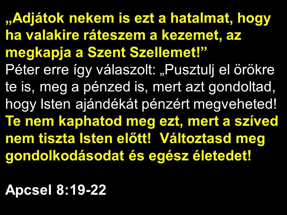 …bemerítkeztek az Úr Jézus nevébe.