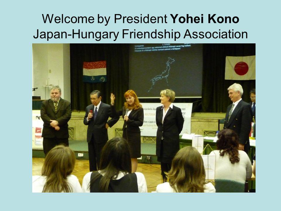 Welcome by President Yohei Kono Japan-Hungary Friendship Association
