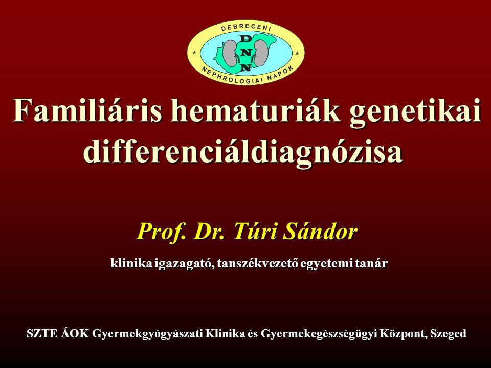 Dr. Túri Sándor SZTE Gyermekklinika és Gyermekegészségügyi központ