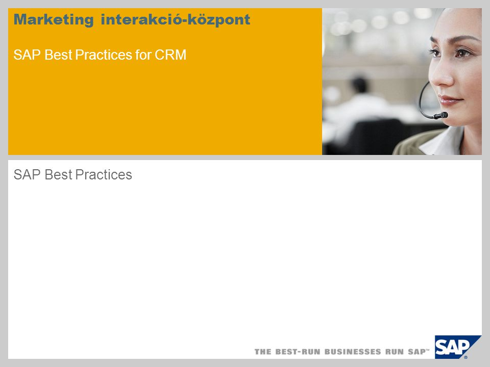 Marketing interakció-központ SAP Best Practices for CRM SAP Best Practices