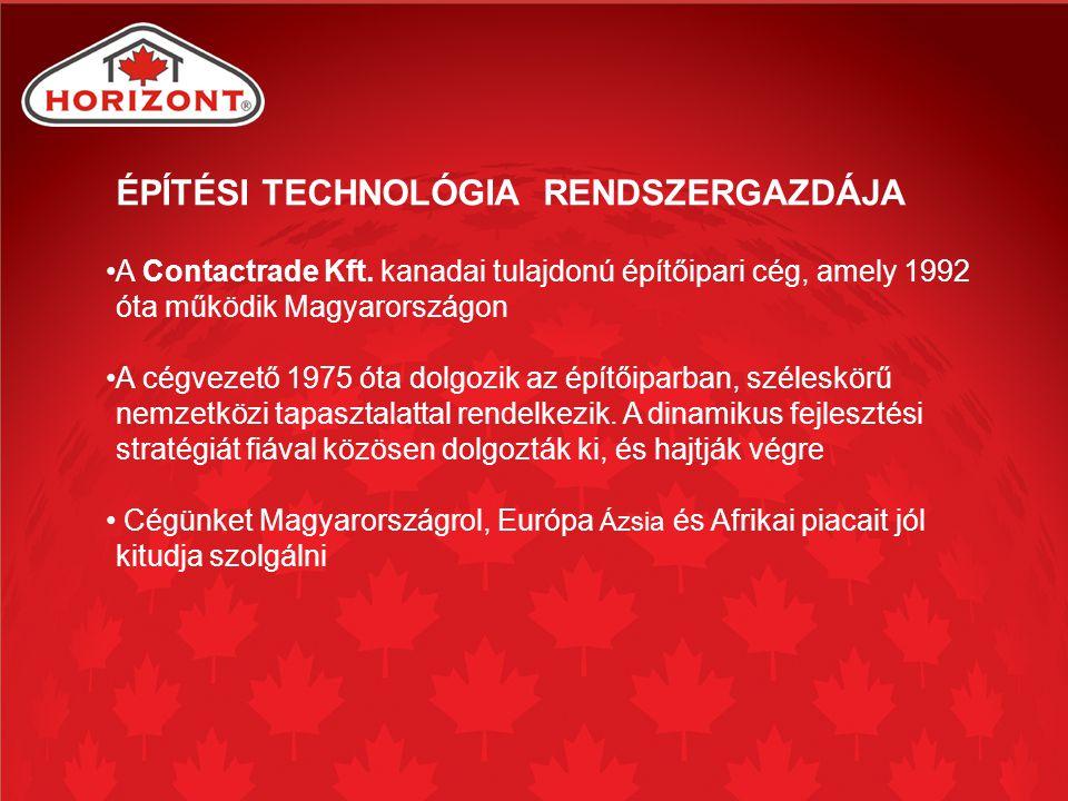 ÉPÍTÉSI TECHNOLÓGIA RENDSZERGAZDÁJA A Contactrade Kft.