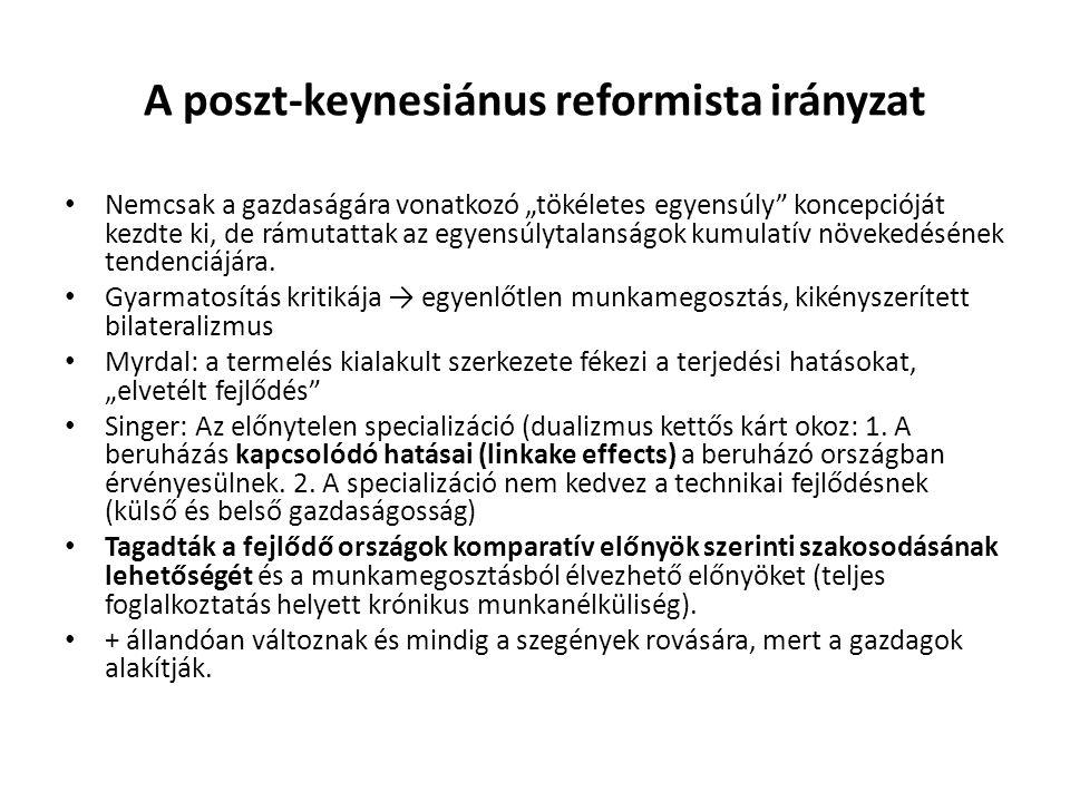 """A poszt-keynesiánus reformista irányzat Nemcsak a gazdaságára vonatkozó """"tökéletes egyensúly"""" koncepcióját kezdte ki, de rámutattak az egyensúlytalans"""
