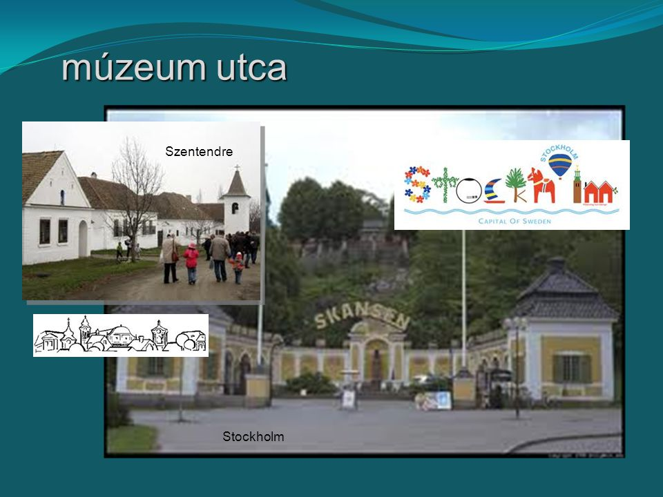 múzeum utca Stockholm Szentendre