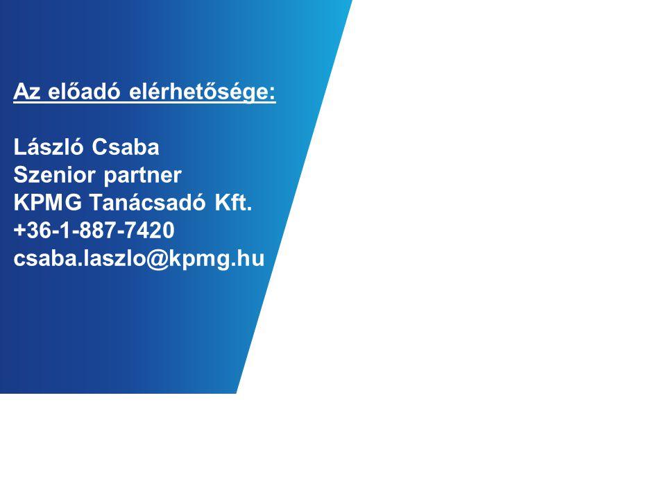 Az előadó elérhetősége: László Csaba Szenior partner KPMG Tanácsadó Kft.
