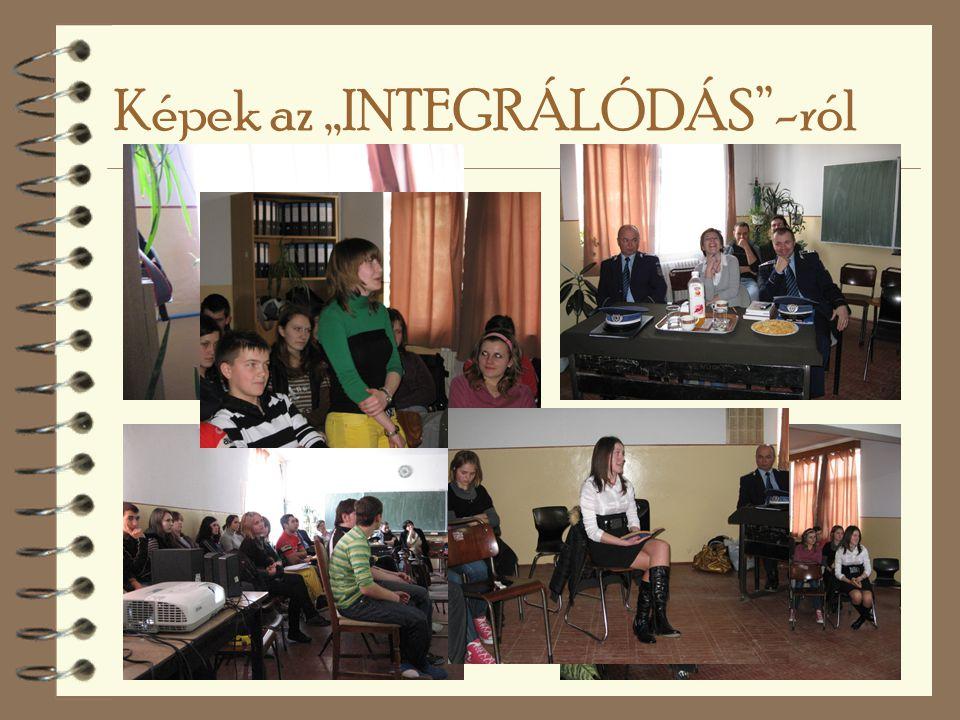"""Képek az """"INTEGRÁLÓDÁS -ról"""