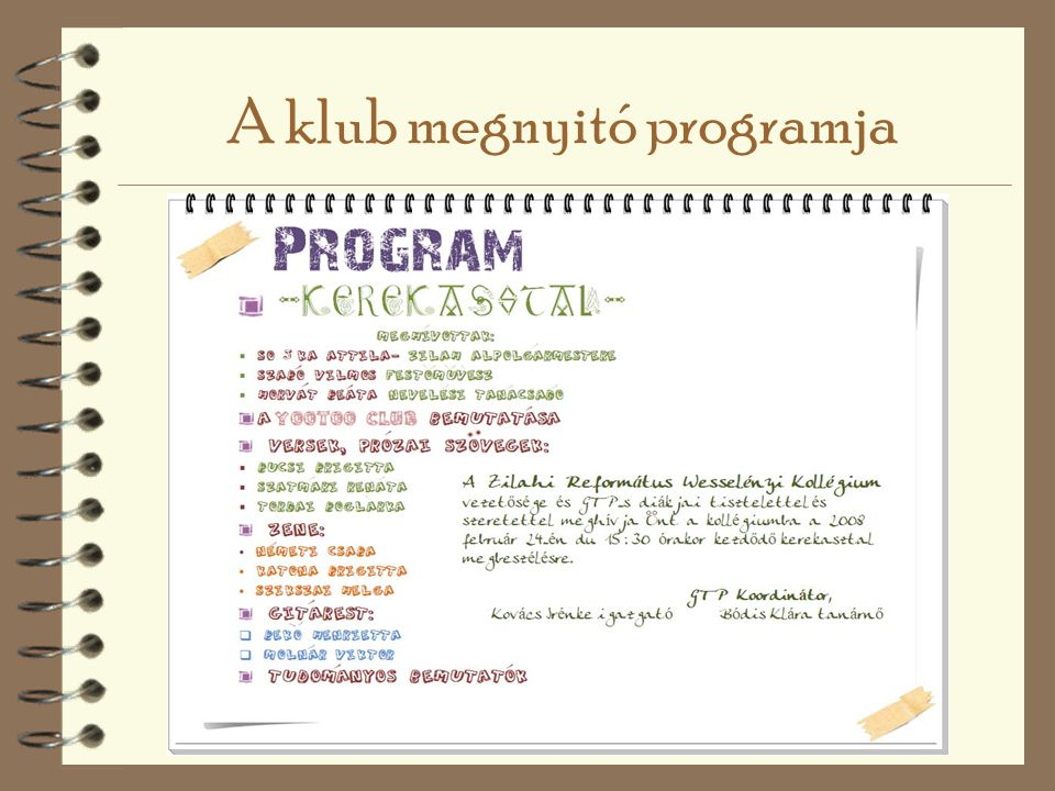 A klub megnyitó programja