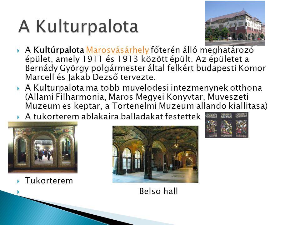  A Kultúrpalota Marosvásárhely főterén álló meghatározó épület, amely 1911 és 1913 között épült. Az épületet a Bernády György polgármester által felk