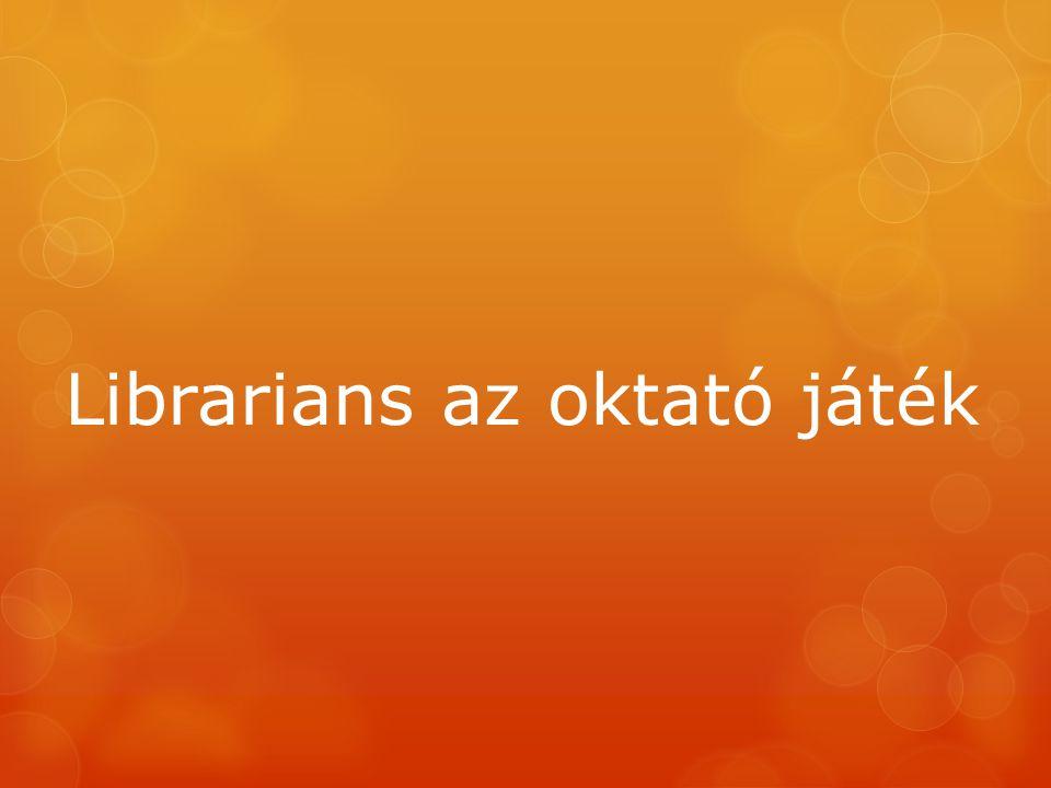 Librarians az oktató játék