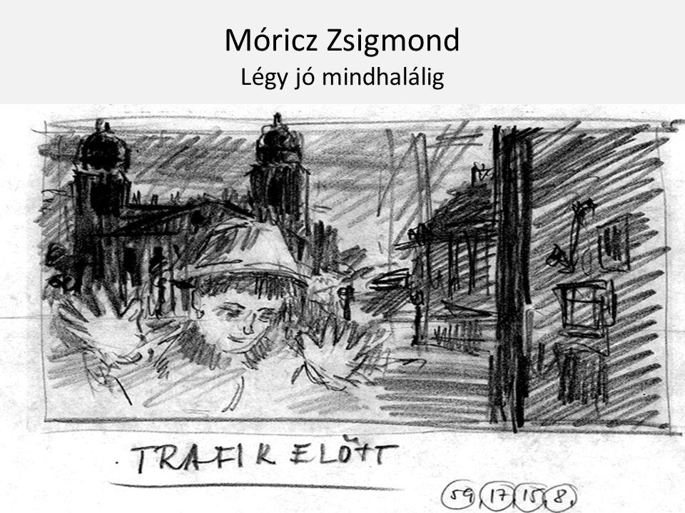 Móricz-ról Született: 1879.június 29. Elhunyt: 1942.