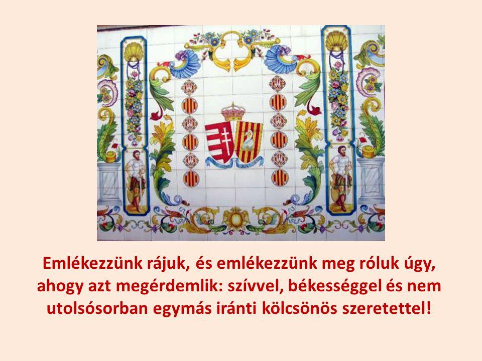 Talán lehetne ez jelzés nekünk is, hogy ne feledjük el azt, amit nem szabad elfelejteni, jelesül, hogy nemzetünk és lelkünk tisztább és erősebb, mint más népeké, hogy merjünk hinni önmagunkban és tanuljunk őseinktől, akik nem ezt a mai Magyarországot hagyták ránk, és nem is ezt érdemlik tőlünk, az utókortól.