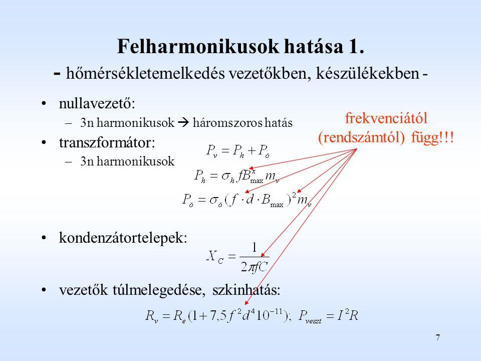 7 Felharmonikusok hatása 1.