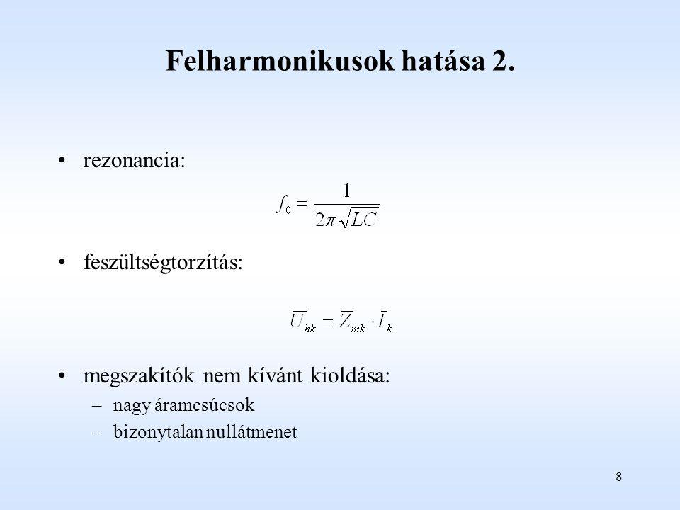 8 Felharmonikusok hatása 2.
