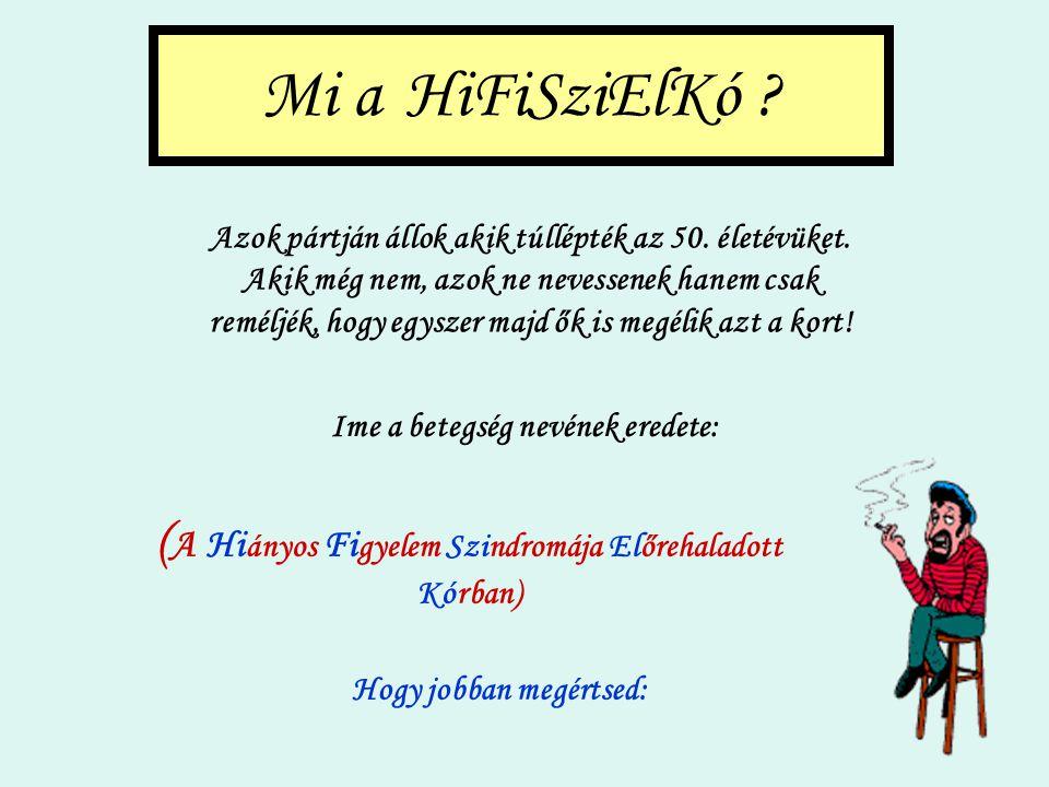 HiFiSziElKó (Klikkelj nyugodtan tetszés szerint)