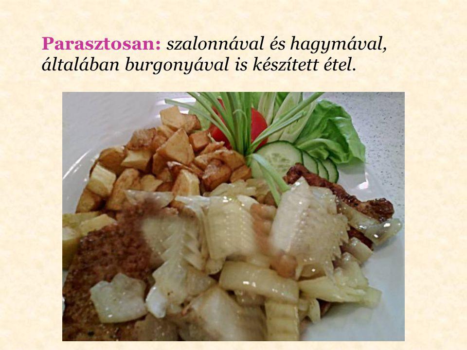 Molnárné: barna vajjal öntik le az ételt tálalás előtt (a vajat pirulásig hevítik, kis citromlével ízesítik).