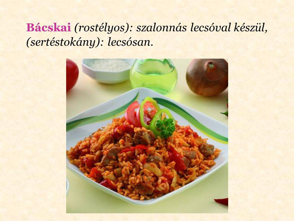 Népcsoportról, területről elnevezett módok Angolosan: ha zöldség, akkor főzve, majd forrón, vajjal tálalva; ha hús, akkor középen véresen.