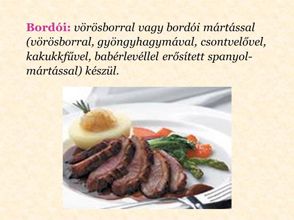 Bolognai: a ledarált húst szalonnával, vörös- hagymával, sárgarépával, zellerrel, petrezselyem- gyökérrel, fokhagymával, kakukkfűvel, oregánóval, para