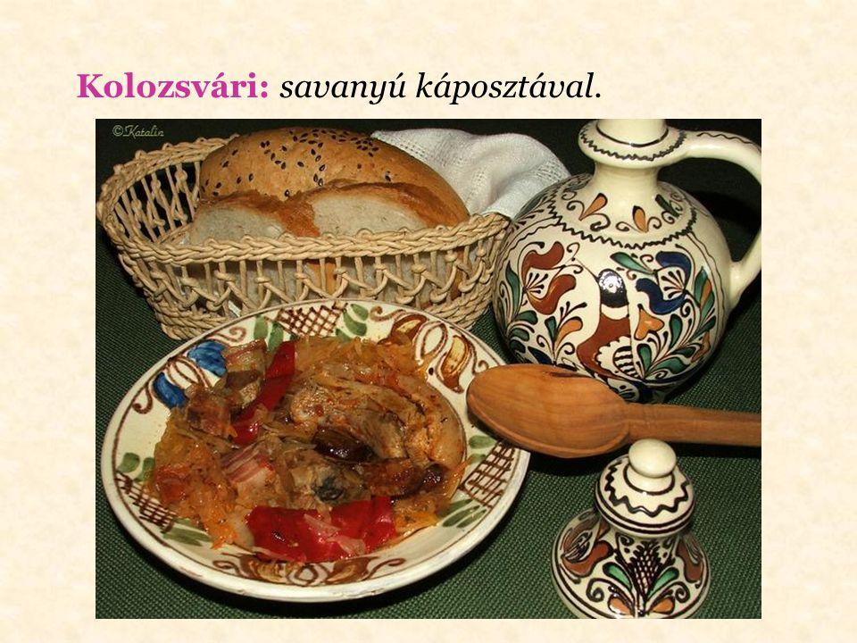 Kijevi: szerecsendióval és sajttal ízesített fűszervajjal töltve, majd kirántva.