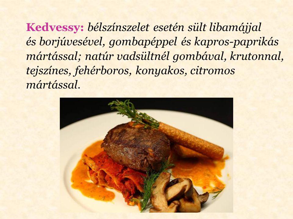 Károlyi: savanyú káposzta esetén sonkával, szalonnával főzve, darált sertéshússal dúsítva; salátának pedig főtt krumpli, kovászos uborka, zöldpaprika,