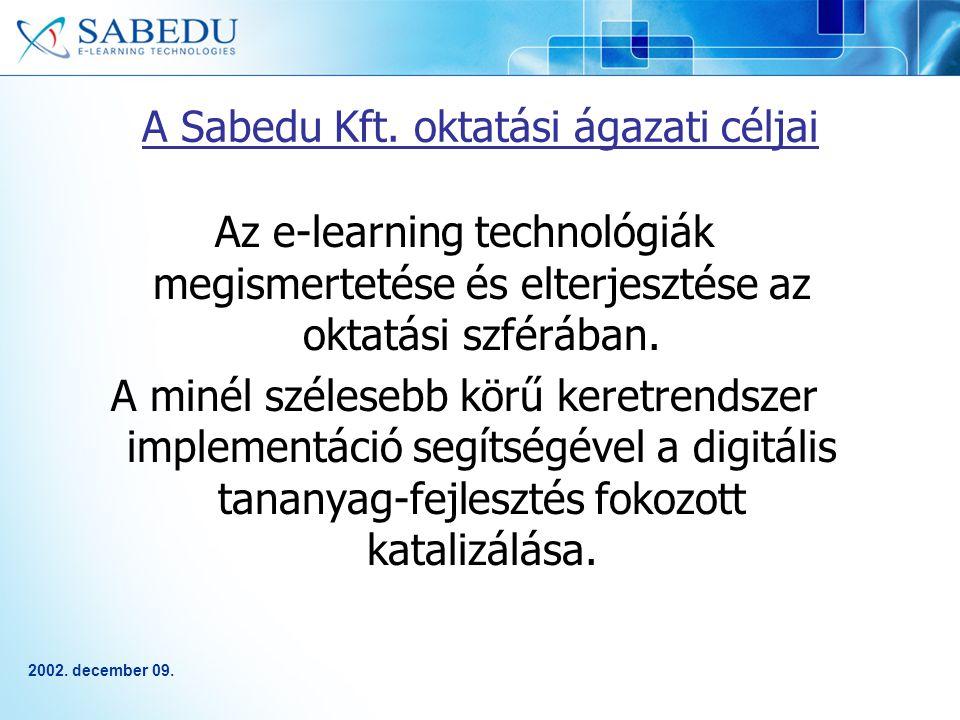 2002. december 09. A Sabedu Kft.